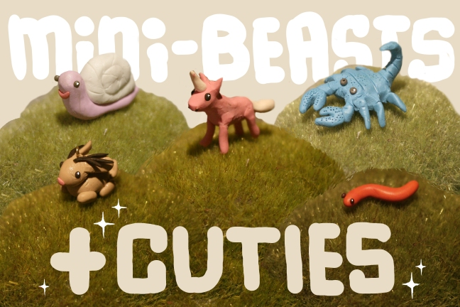 cuties and mini beasts